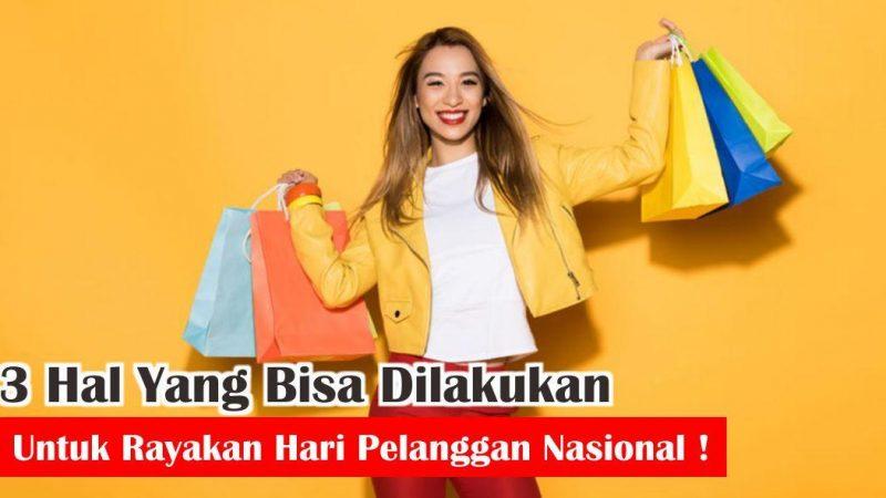 Mengenal Istilah Promo Hari Pelanggan Nasional